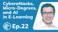 Cyberattacks, Micro-Degrees, and AI in E-Learning